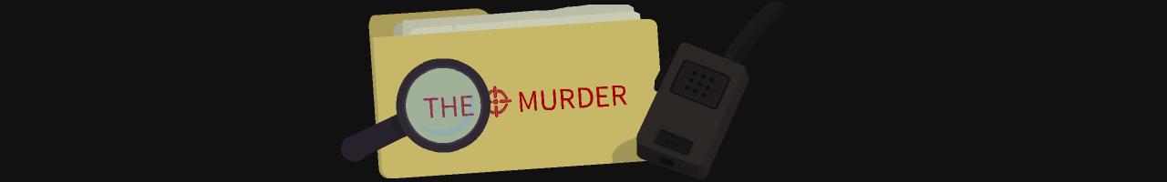 The ⊙ Murder