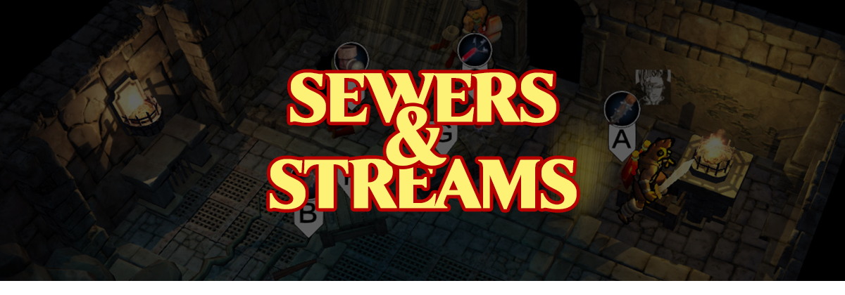 Sewers & Streams