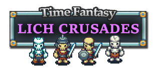 Time Fantasy: Lich Crusades