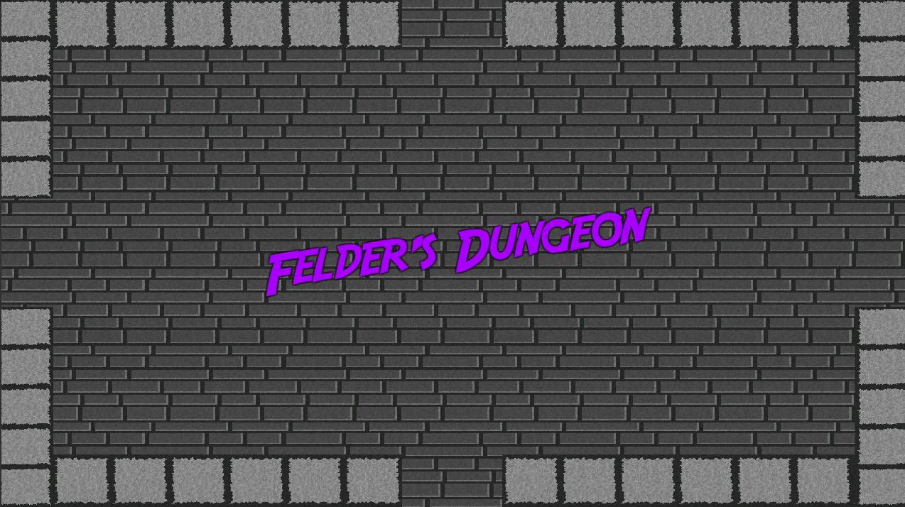 Felder's Dungeon