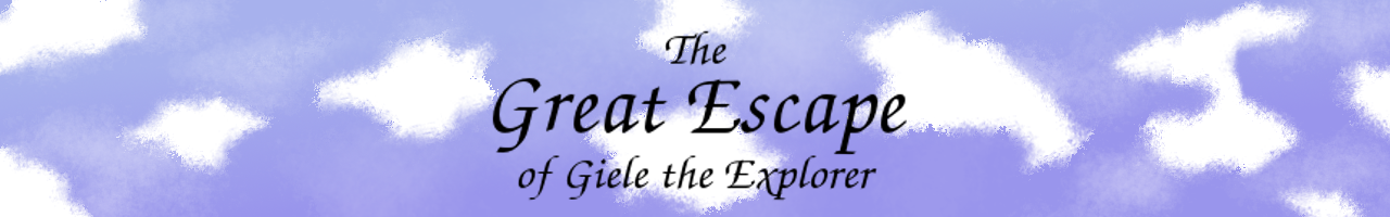 The Great Escape of Giele the Explorer