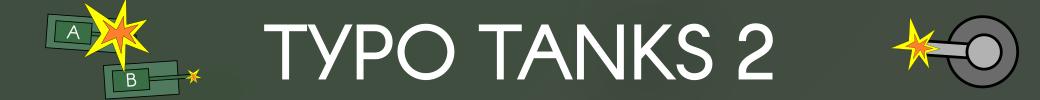 Typo Tanks 2