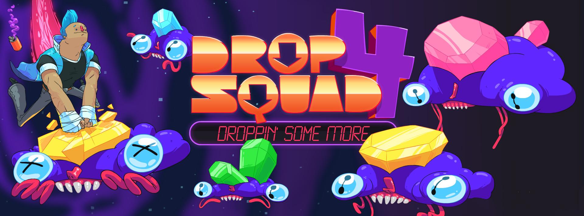 Drop Squad 4