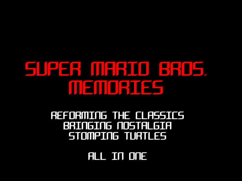SMB Memories (Episode 1)