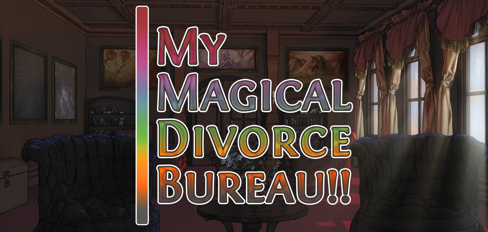 My Magical Divorce Bureau!!