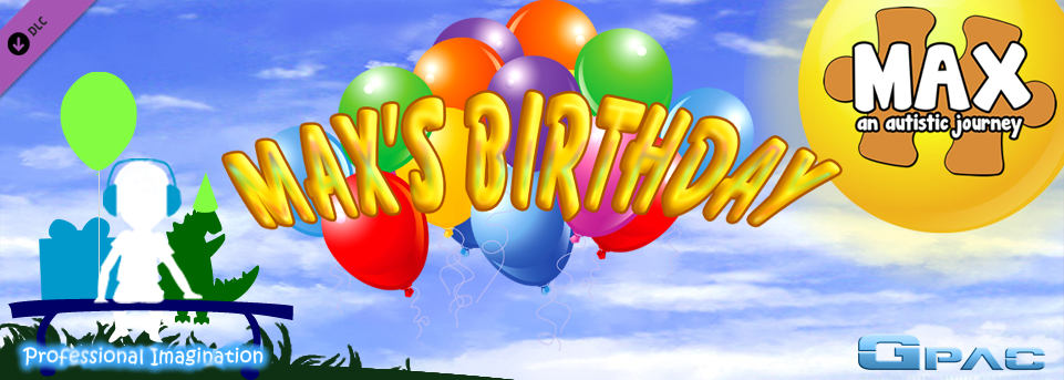 Max's Birthday | Max, an Autistic Journey DLC