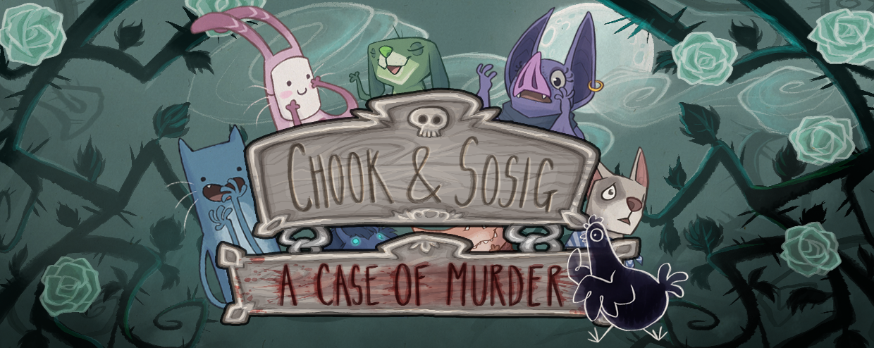 Chook & Sosig: A Case Of Murder (Demo)