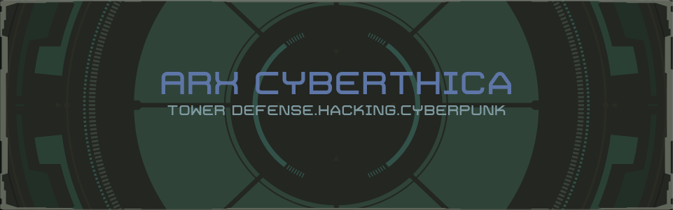 Arx Cyberthica [EARLY ACCESS]