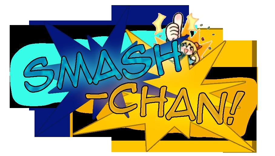 Smash-Chan!