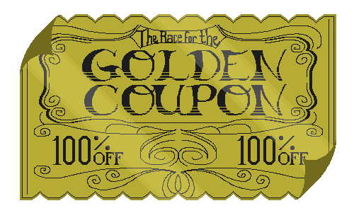 The Race for the Golden Coupon