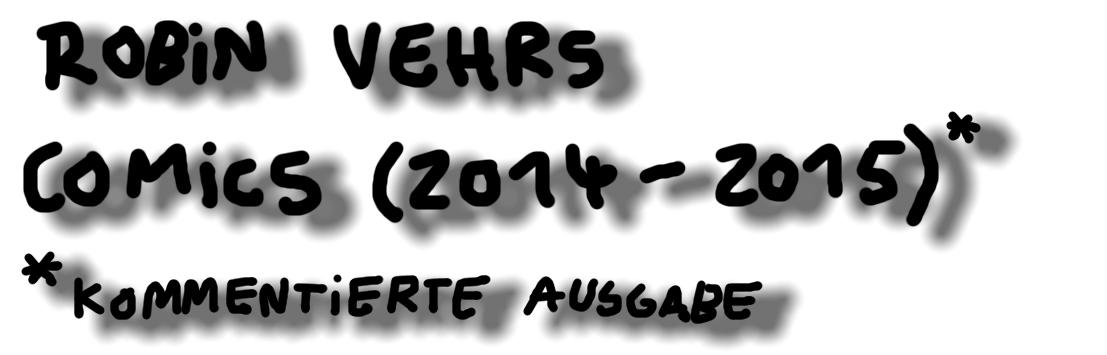 Comics 2014-2015 (kommentierte Ausgabe)