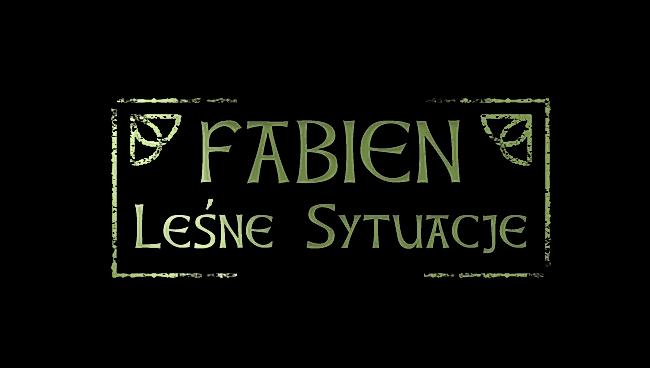 Fabien VII: Leśne sytuacje