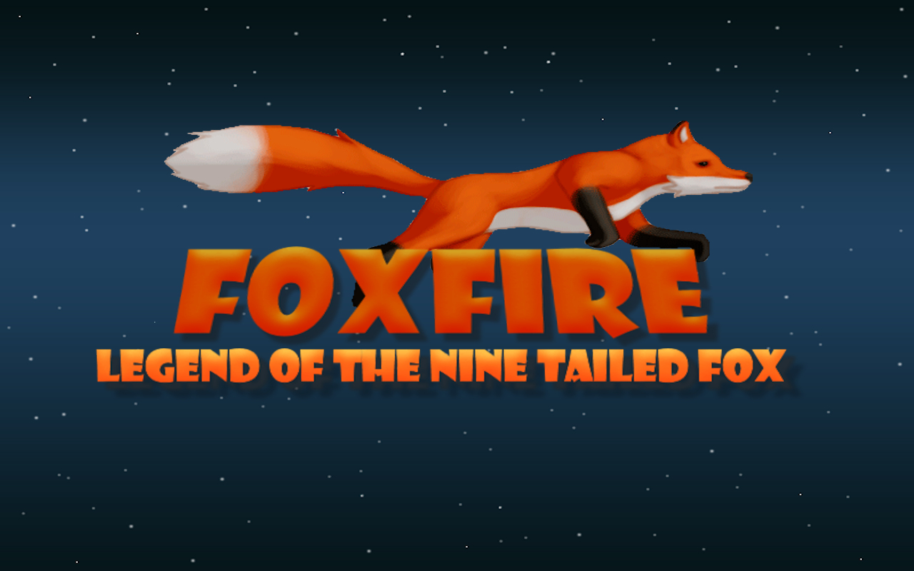 Foxfire -Legend of the Nine Tailed Fox