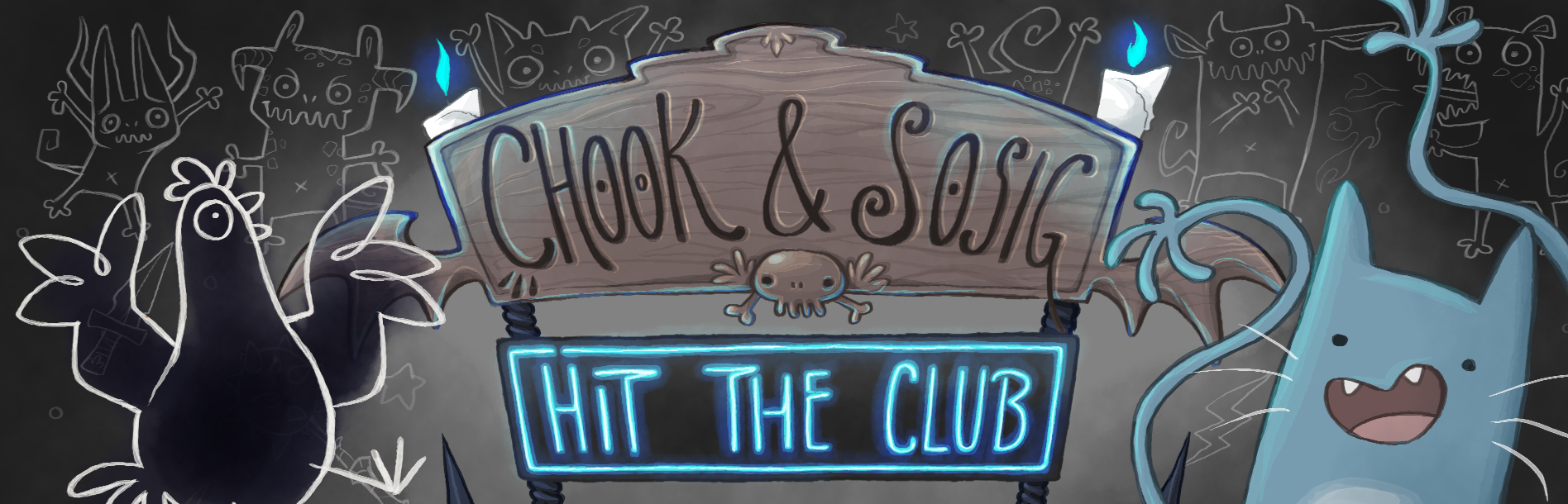 Chook & Sosig: Hit The Club