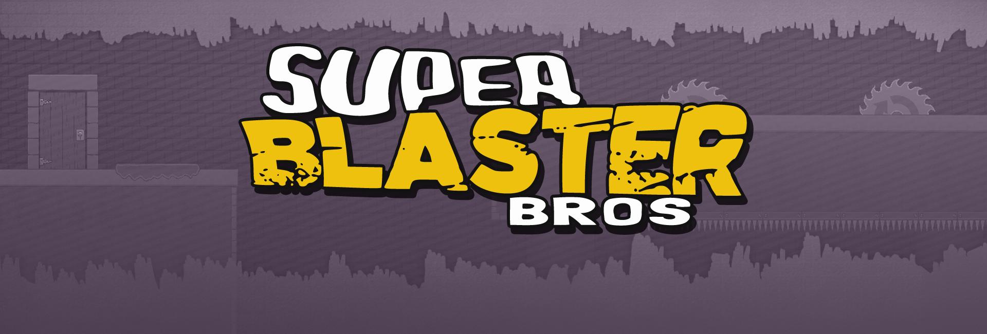 Super Blaster Bros