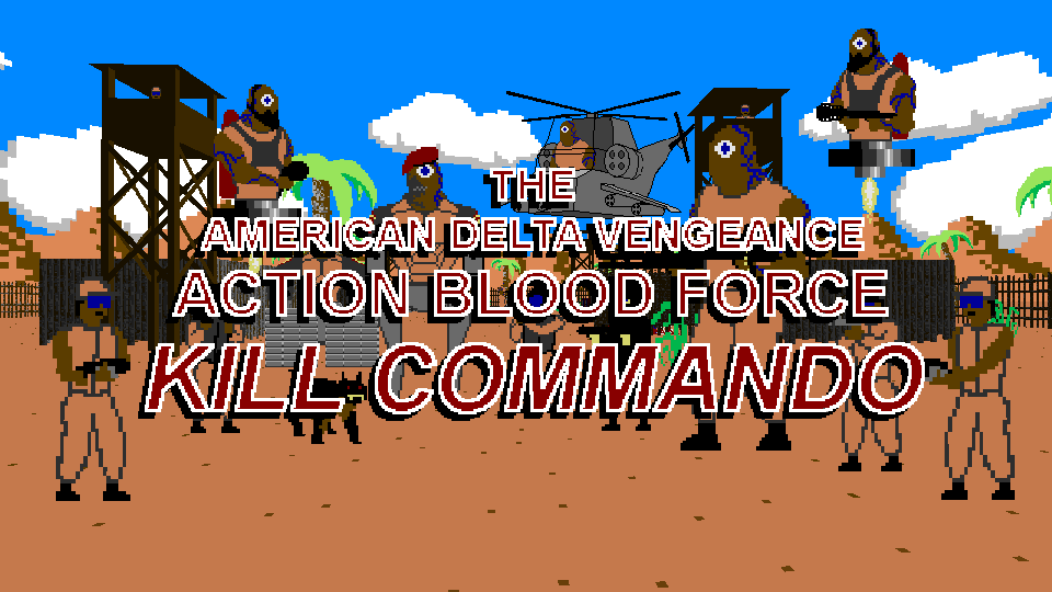 The American delta vengeance action blood force kill commando