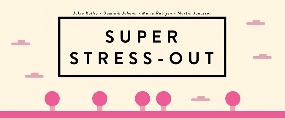 SUPER STRESS-OUT