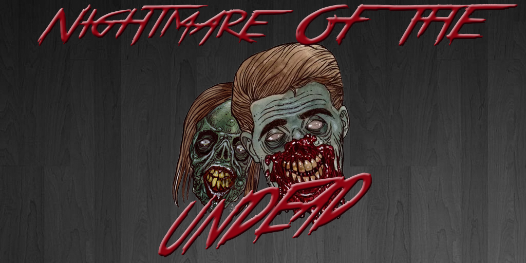 Nightmare of the Undead