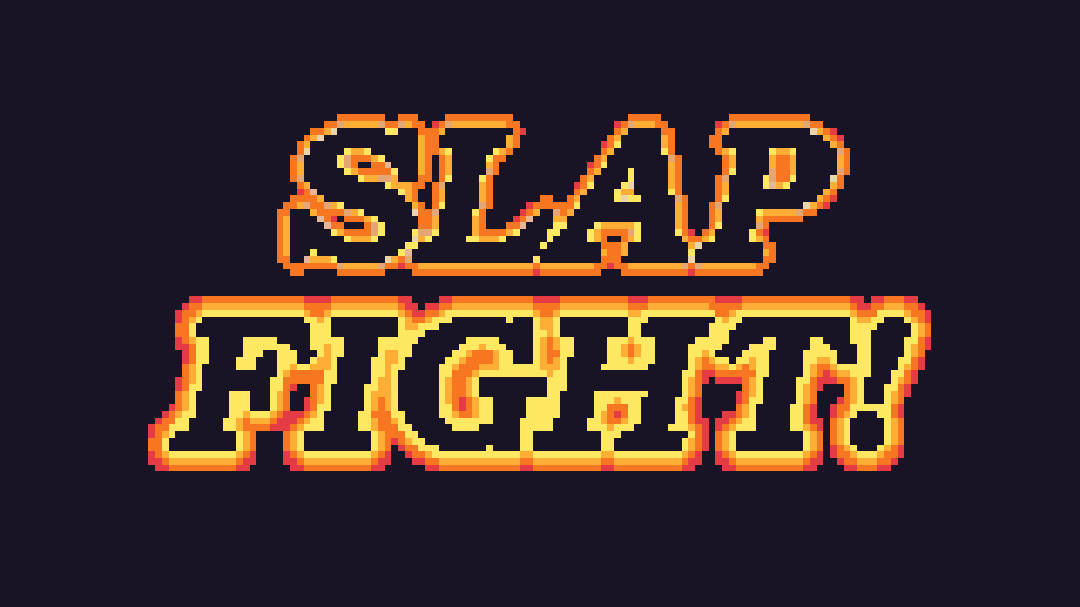 SLAP FIGHT!