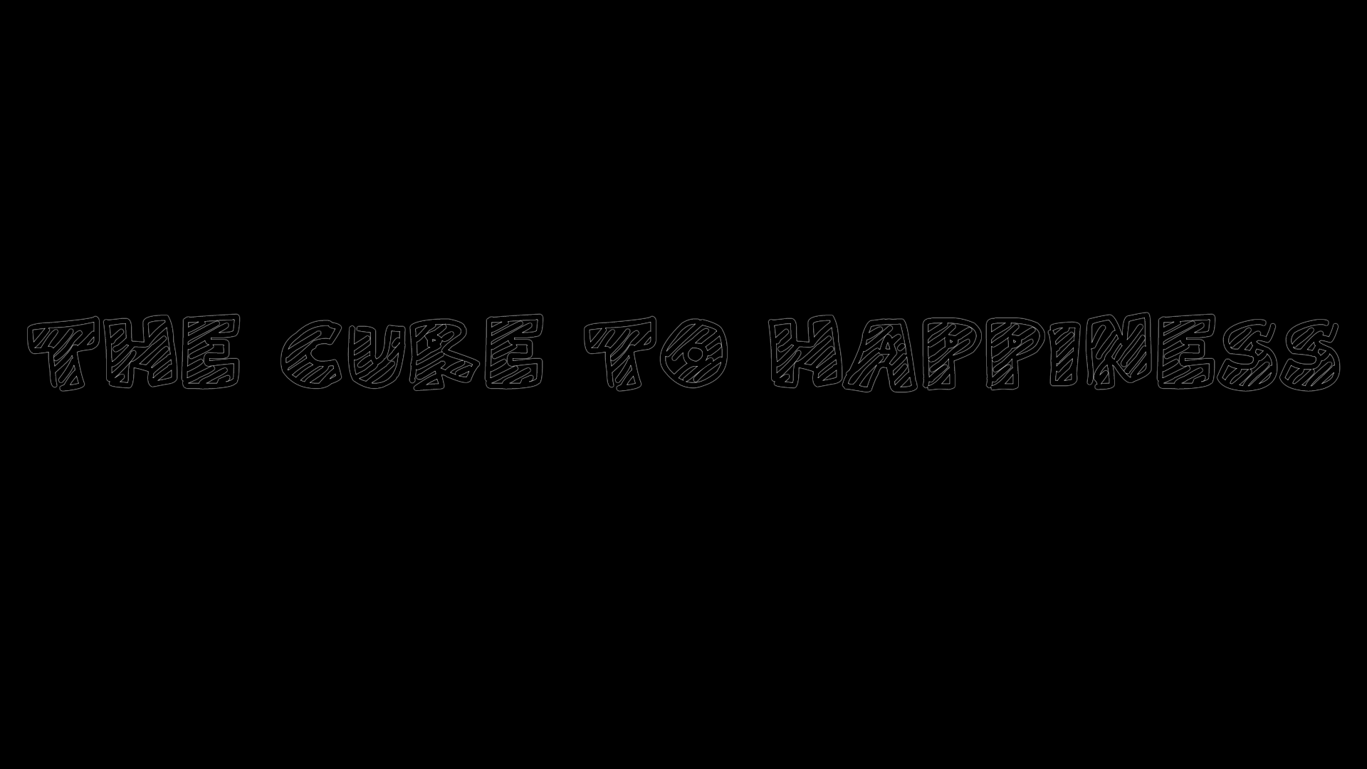 The Cure to Happiness