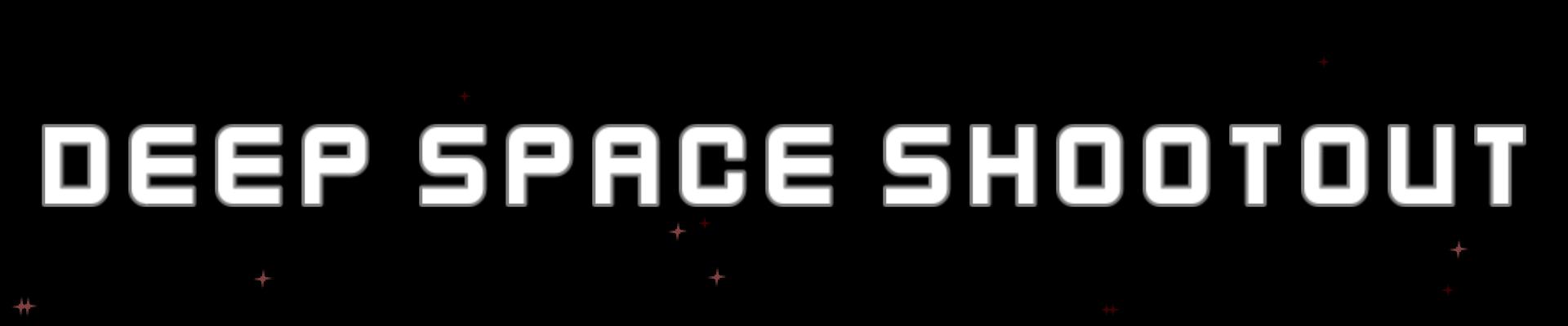 DeepSpace Shootout