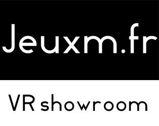 Jeuxm.fr VR SHOWROOM