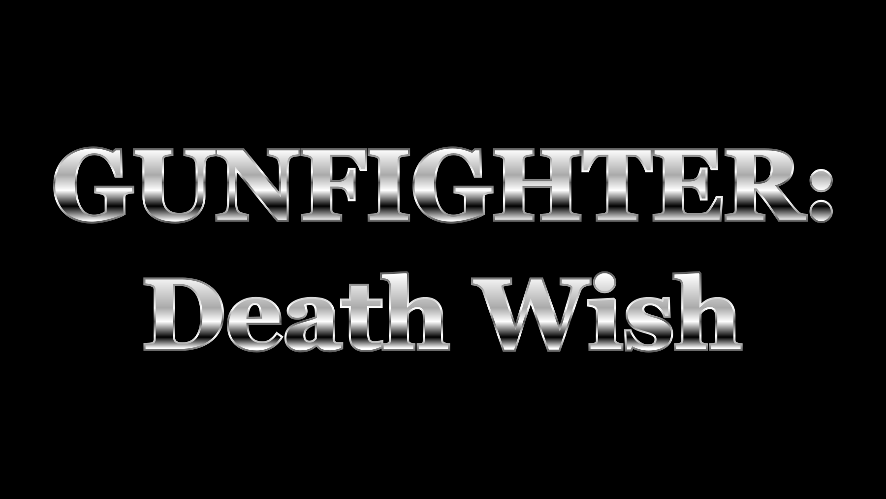 Gunfighter: Death Wish