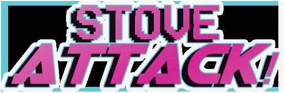 Stove Attack