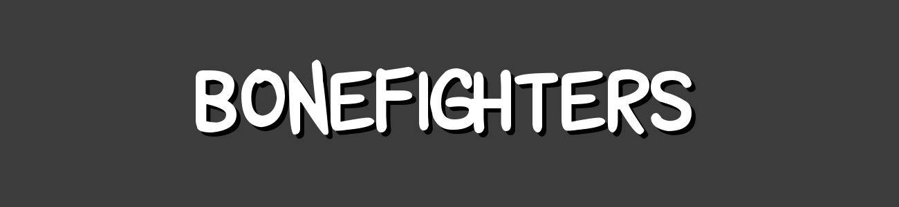 Bonefighters