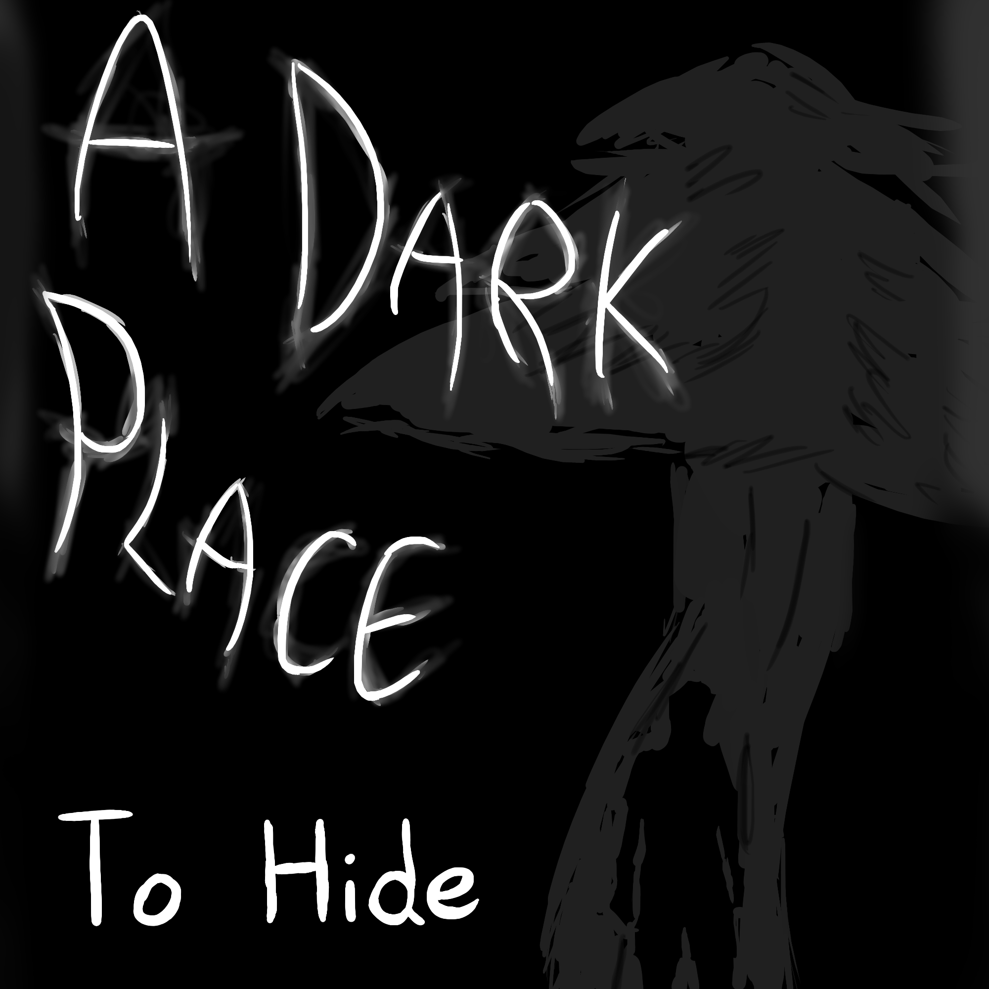 A Dark Place to Hide