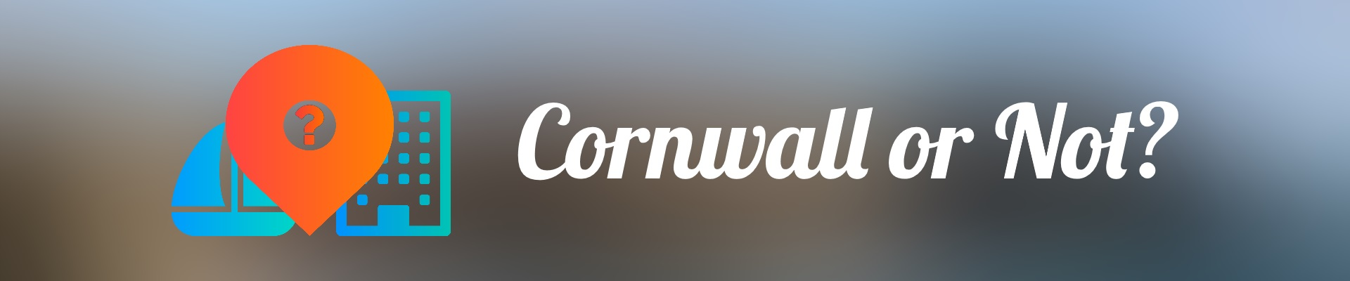 Cornwall or Not? - A Street View Guessing Game