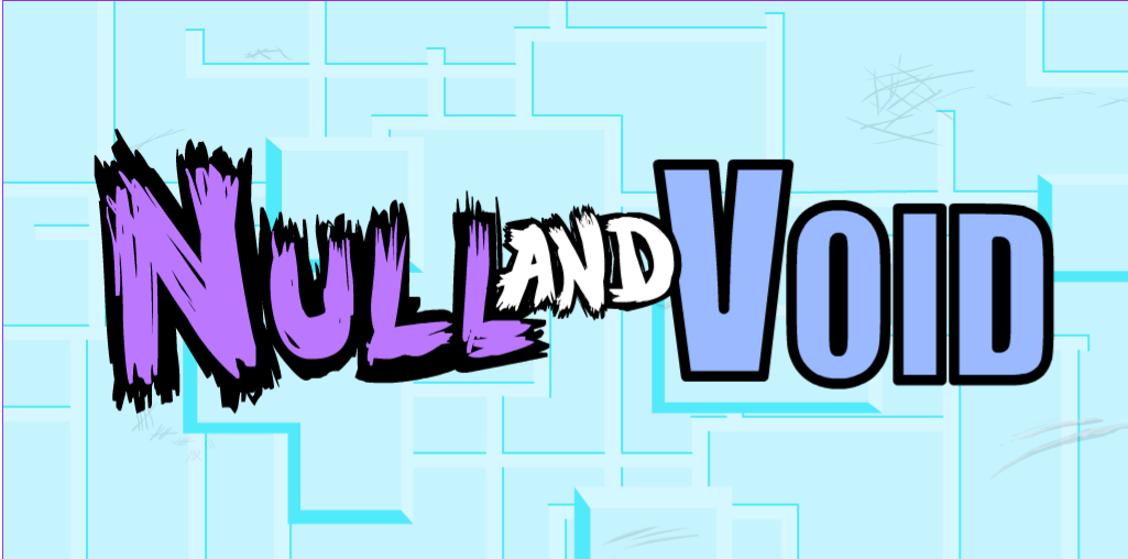 Null and Void DEMO
