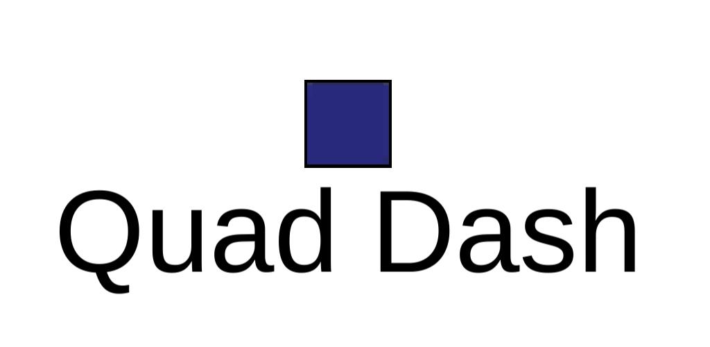 Quad Dash