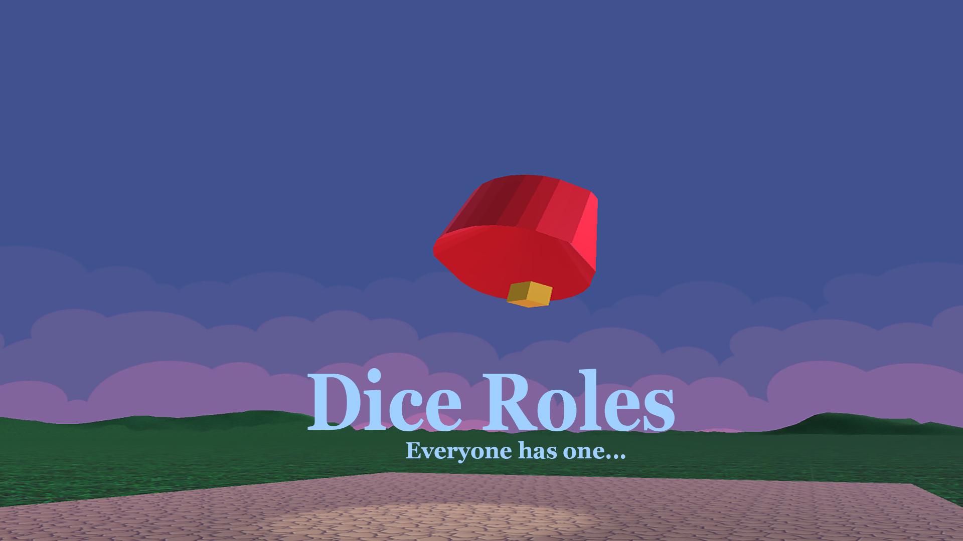 Dice Roles