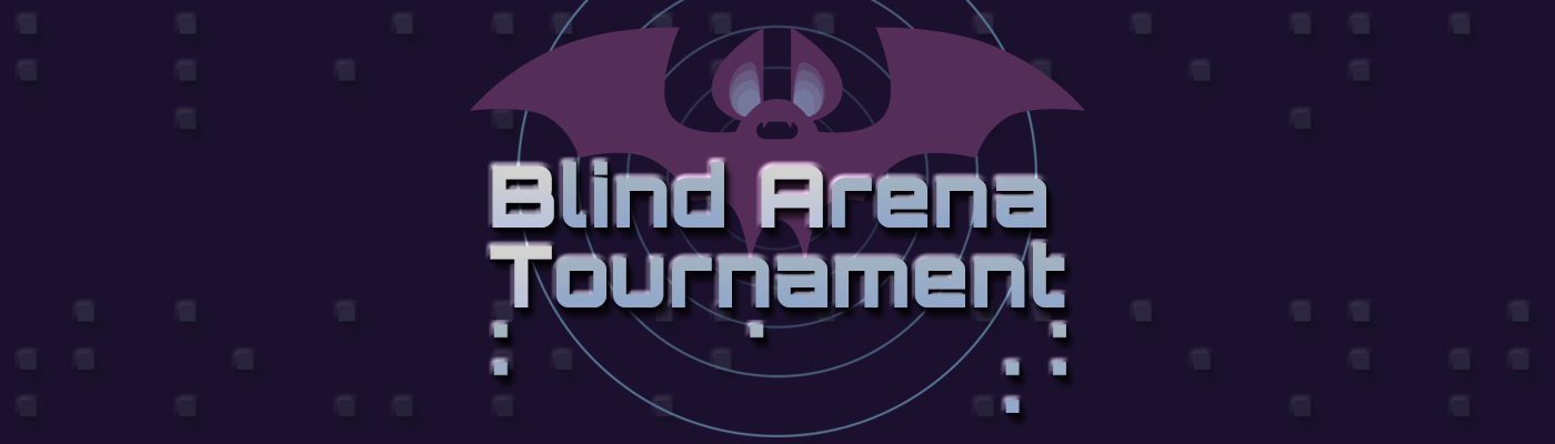 Blind Arena Tournament