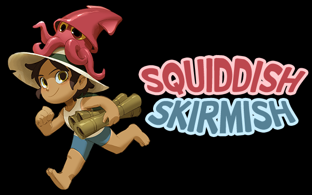 Squiddish Skirmish