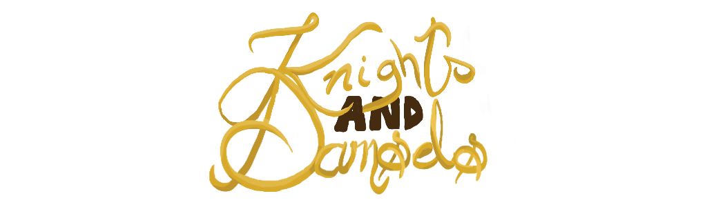 Knights and Damsels