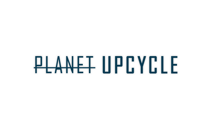 Planet Upcycle