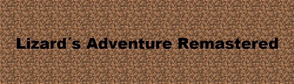 Lizard´s Adventure Remastered