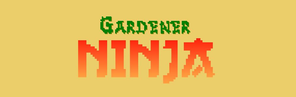 Gardener Ninja