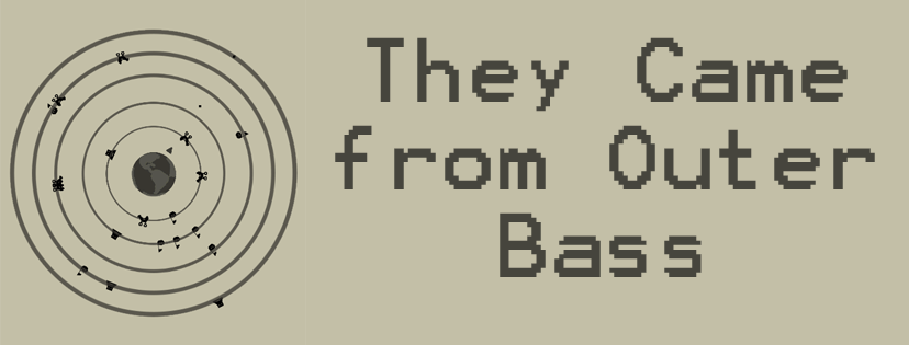 They Came from Outer Bass