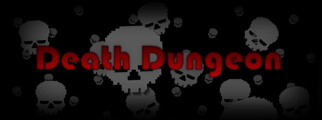 Death Dungeon