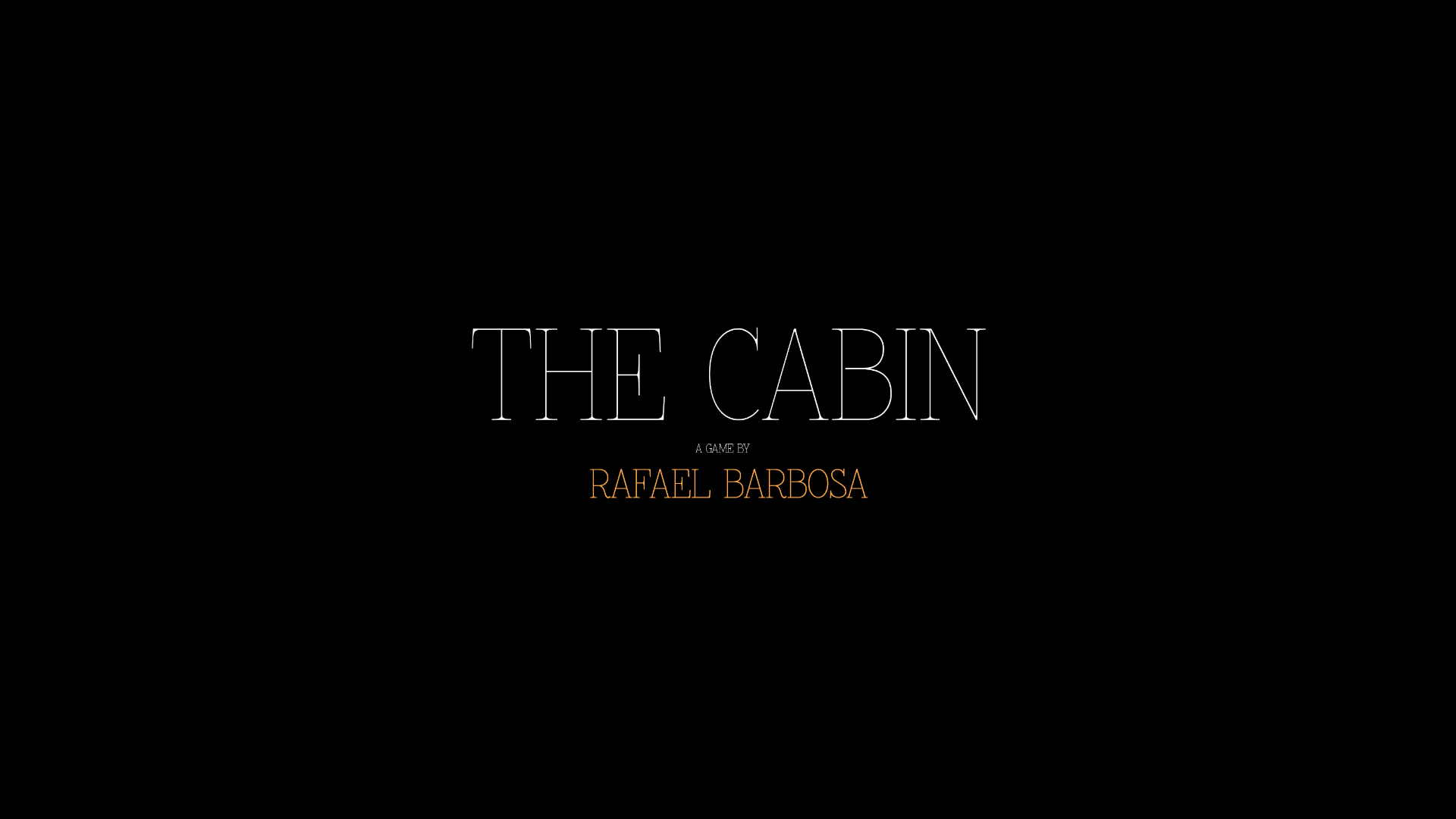 THE CABIN - Prologue