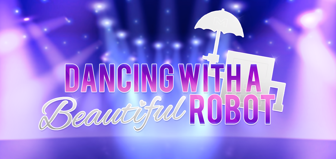 Dancing with a Beautiful Robot (Demo)