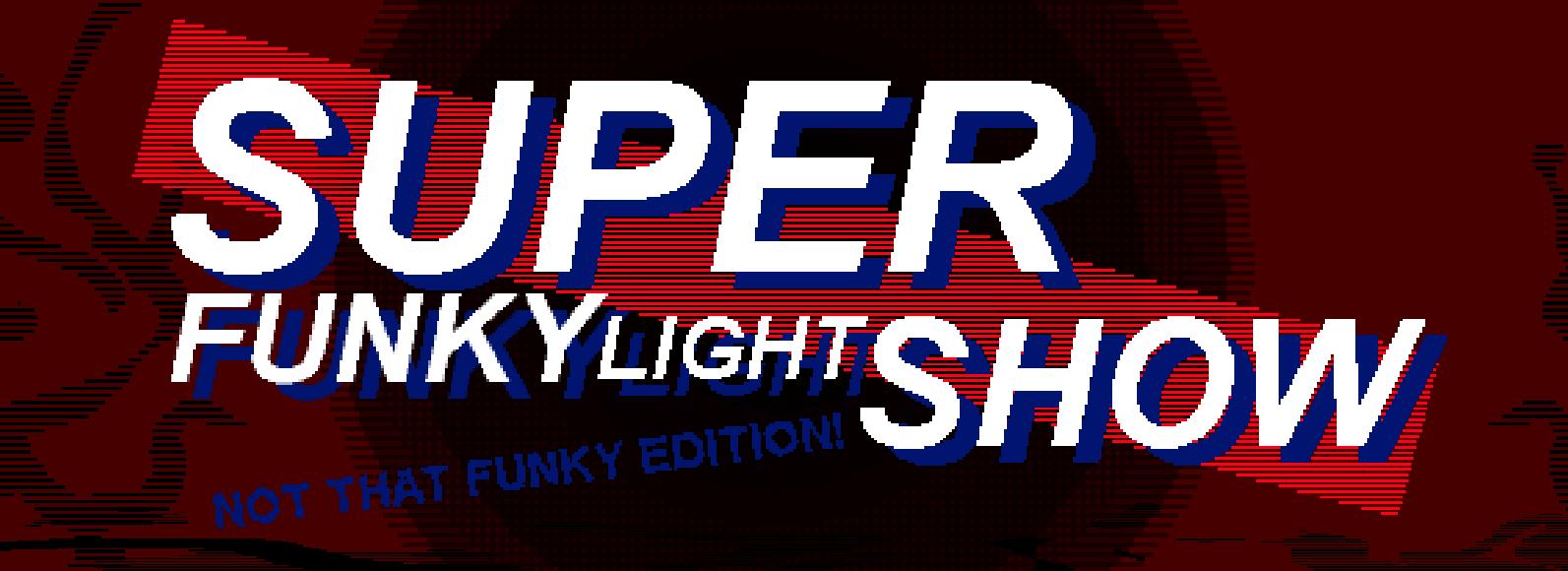 SuperFunkyLightShow