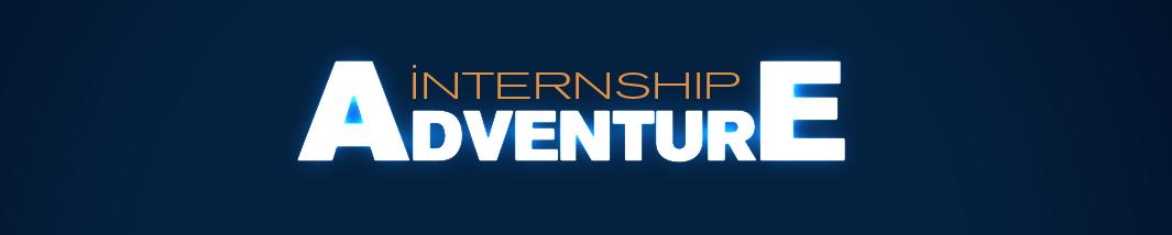 Internship Adventure