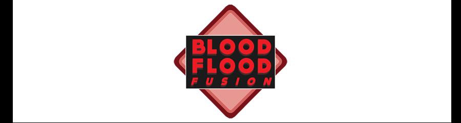 Blood Flood Fusion
