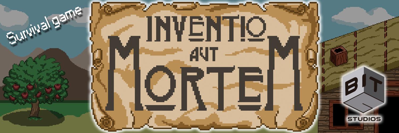 Inventio Aut Mortem