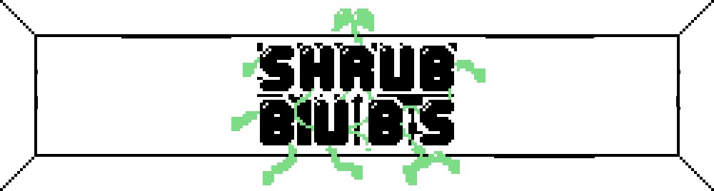 Shrub Bubs