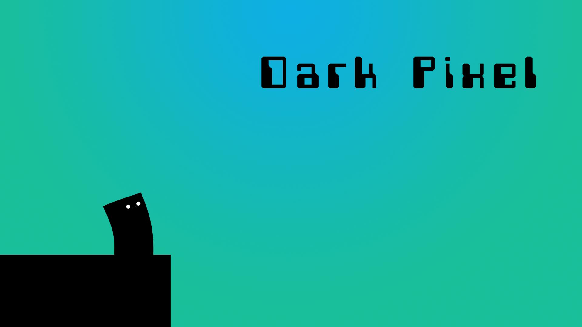 Dark Pixel